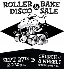 Join us this Sunday, Sep 27th from 12-2:30 for RollerDisco 2015 at the Church of 8 Wheels, (corner of Fillmore and Fell). We'll have skating, great music, and – hey – rollerskating! Skate rentals are available onsite, and we'll have both lunch items and fine baked goods for sale too. […]